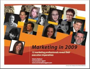 Marketing in 2009, the year of the Great 21st Century Recession !